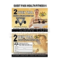 Guest Pass Health / Fitness 6